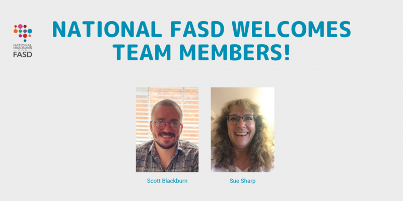 National FASD Welcomes New Team Members